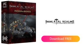 Immortal Realms Vampire Wars Fangs And Bones [Cracked] + All DLCs