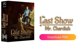 The Last Show of Mr. Chardish [Cracked]